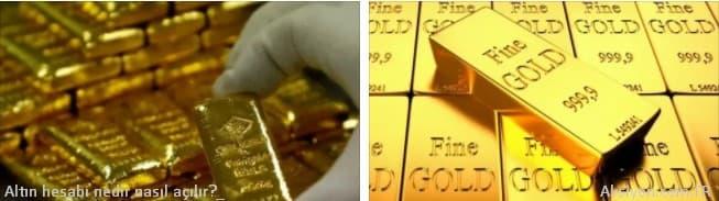 Altın Hesabı Nasıl Açılır? Vadeli Altın Hesabı Nedir?