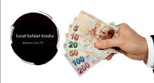 Esnafa Kefalet Kredileri