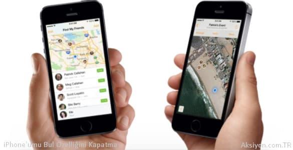 iPhone'umu Bul Özelliğini Kapatma