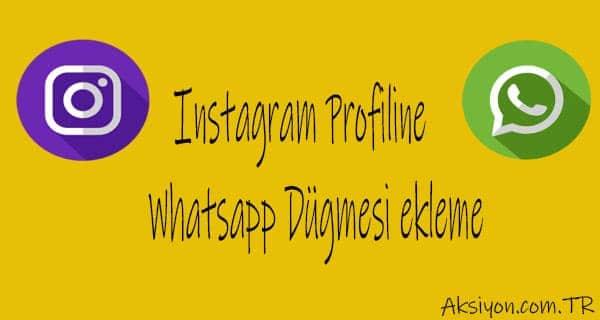 İnstagram'a WhatsApp Sohbet Linki Ekleme
